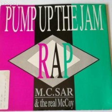 Discos de vinilo: M.C. SAR & THE REAL MCCOY - PUMP UP THE JAM - RAP - 1989. Lote 147963392