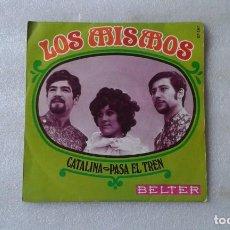Discos de vinilo: LOS MISMOS - CATALINA SINGLE 1969. Lote 131922286