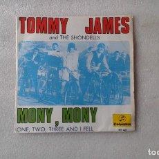 Discos de vinilo: TOMMY JAMES AND THE SHONDELLS - MONY MONY SINGLE 1968 EDICION ESPAÑOLA. Lote 131944614