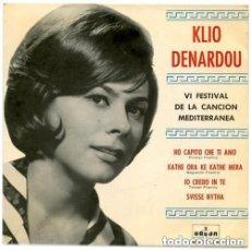 Discos de vinilo: KLIO DENARDOU – VI FESTIVAL DE LA CANCIÓN MEDITERRÁNEA - EP SPAIN 1964. Lote 131966034