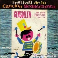 Discos de vinilo: GENSOLLEN - FESTIVAL DE LA CANCION MEDITERRANEA 1962 - EP DISCOPHON. Lote 131974930