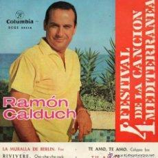 Discos de vinilo: RAMON CALDUCH, 4ª FESTIVAL DE LA CANCION MEDITERRANEA - EP COLUMBIA 1962. Lote 131975046