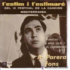 Discos de vinilo: A PARERA FONS - IX FESTIVAL DE LA CANCION MEDITERRANEA EP REGAL 1967. Lote 131975154