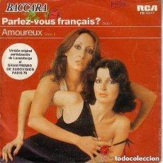 Discos de vinilo: BACCARA - PARLEZ-VOUS FRANÇAIS? / AMOUREUX - SINGLE RCA 1978 . Lote 131976378