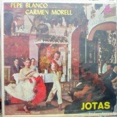 Discos de vinilo: PEPE BLANCO CARMEN MORELL - JOTAS / HECHO EN CUBA. Lote 132009514