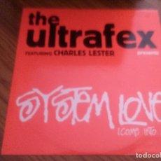 Discos de vinilo: THE ULTRAFEX. SYSTEM LOVE. FEATURING CHARLES LESTER. VINILO. BUEN ESTADO. RARO. Lote 132037506