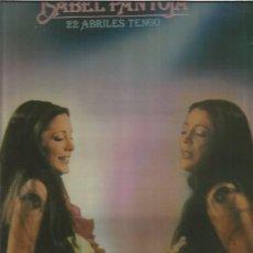 Discos de vinilo: ISABEL PANTOJA 22 ABRILES. Lote 194289652