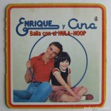 Discos de vinilo: ENRIQUE Y ANA BAILA CON EL HULA-HOOP DISCO FLEXIDISC PROMOCIONAL INSTRUMENTAL KARAOKE. Lote 132064626