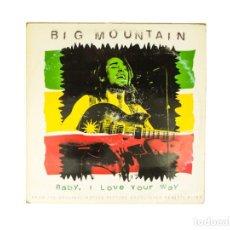 Discos de vinilo: MAXI LP. BIG MOUNTAIN. BABY, I LOVE YOUR WAY. (VG/VG). Lote 132067706