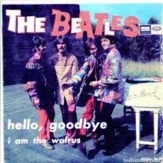 Discos de vinilo: THE BEATLES / HELLO, GOODBYE / I AM THE WALRUS (SINGLE 1967). Lote 132092754