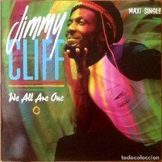 Discos de vinilo: JIMMY CLIFF : WE ALL ARE ONE [ESP 1984] 12'. Lote 132093386