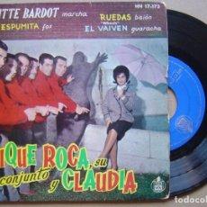 Discos de vinilo: QUIQUE ROCA SU CONJUNTO Y CLAUDIA - BRIGITTE BARDOT - EP 1961 - HISPAVOX. Lote 132093802