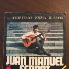 Discos de vinilo: JUAN MANUEL SERRAT* ?– EL TITIRITERO / POEMA DE AMOR SELLO: NOVOLA ?– NOX - 55 J . Lote 132097686