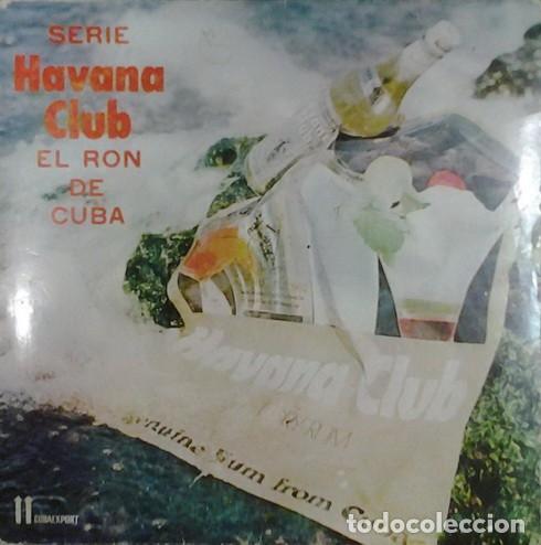 GRUPO BATEY – SERIE HAVANA CLUB EL RON DE CUBA (CUBA, SIN FECHA) (Música - Discos - Singles Vinilo - Grupos y Solistas de latinoamérica)