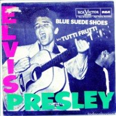 Discos de vinilo: ELVIS PRESLEY / BLUE SUEDE SHOES / TUTTI FRUTTI (SINGLE EDICION 1985). Lote 132128446