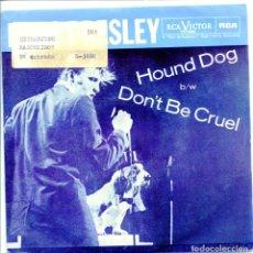 Discos de vinilo: ELVIS PRESLEY / HOUND DOG / DON'T BE CRUEL (SINGLE EDICION DE 1985). Lote 132128850