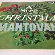 Discos de vinilo: A SONG FOR CHRISTMAS-MANTOVANI-DECCA/RELIGION/ M RELIGIOSA/. Lote 132129386
