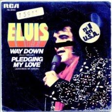 Disques de vinyle: ELVIS PRESLEY / ALLI ABAJO / JURANDO MI AMOR (SINGLE PROMO 1977). Lote 132129650