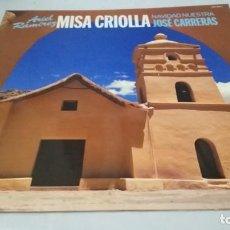 Discos de vinilo: MISA CRIOLLA-ARIEL RAMIREZ-NAVIDAD NUESTRA JOSE CARRERAS-PHILIPS-/RELIGION/ M RELIGIOSA/. Lote 132130230