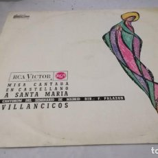 Discos de vinilo: MISA CANTADA CASTELLANO MARIA-SHCOLA CANTORUM SEMINARIO MADRID- F PALAZON/RELIGION/ M RELIGIOSA/. Lote 132130858