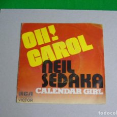 Discos de vinilo: LOTE 2 VINILOS DE NEIL SEDAKA - -OH CAROL---CALENDARIO GIRL ----LAUGHTER IN THE RAIN -- POTPOURRI. Lote 132137722