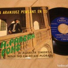 Discos de vinilo: A PARERA FONS EP 45 RPM A ARANJUEZ PENSANT EN TU EMI REGAL ESPAÑA 1967. Lote 132158858