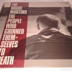 Discos de vinilo: THE HOUSE MARTINS, THE PEOPLE WHO GRINNED THEM-SELVES TO DEATH, AÑOS 80. Lote 132172234