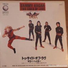 Discos de vinilo: OFERTA SAMMY HAGAR - TWO SIDES OF LOVE - SINGLE 7'' JAPON. Lote 132177006