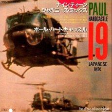 Discos de vinilo: OFERTA PROMO PAUL HARDCASTLE - 19 / JAPANESE MIX - SINGLE JAPON. Lote 132177450