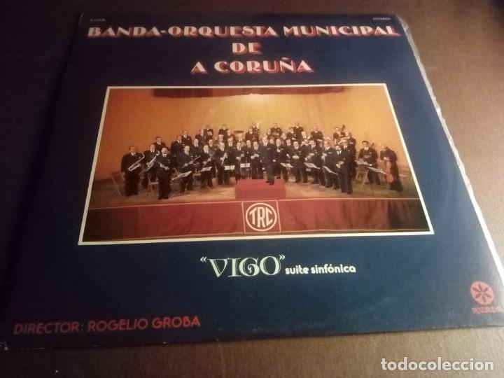 VIGO SUITE SINFÓNICA BANDA-ORQUESTRA MUNICIPAL DE A CORUÑA (Música - Discos - Singles Vinilo - Clásica, Ópera, Zarzuela y Marchas)