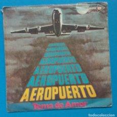 Discos de vinilo: AEROPUERTO - TEMA DE AMOR. Lote 132178170