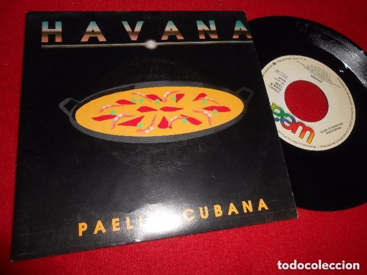 HAVANA – PAELLA CUBANA (Música - Discos - Singles Vinilo - Grupos y Solistas de latinoamérica)