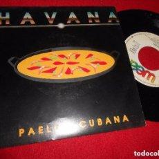 Discos de vinilo: HAVANA – PAELLA CUBANA. Lote 132183746