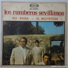 Discos de vinilo: SINGLE - LOS RUMBEROS SEVILLANOS - ALI-BABA / EL MOYETON - MOVIEPLAY SN-20455 - 1970. Lote 132183914
