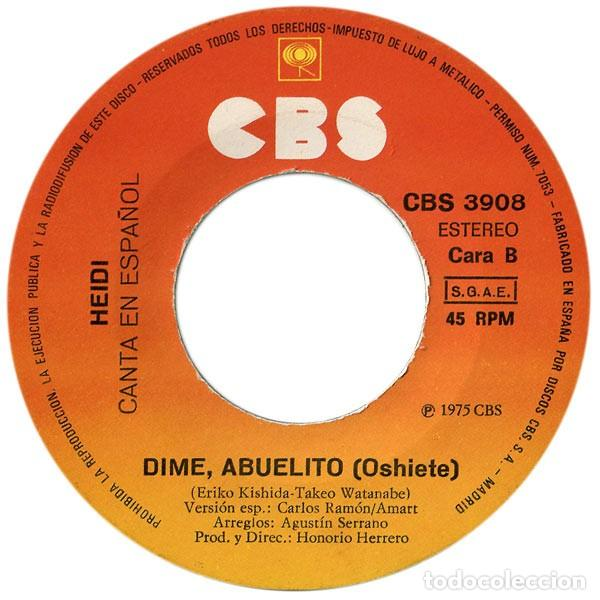 Discos de vinilo: Heidi – Canta En Español: Oye / Dime Abuelito (España, 1975) - Foto 4 - 132184178
