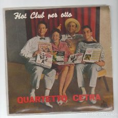 Discos de vinilo: QUARTETTO CETRA: RARO DE SAEF 1959- HOT CLUB PER OTTO- IMPECABLE ESTADO-BEATLES-OPORTUNIDAD. Lote 132204882