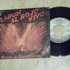 Discos de vinilo: BARON ROJO SG CHAPA ZAFIRO 1984 CAMPO DE CONCENTRACION/ LAS FLORES DEL MAL / . Lote 132232702