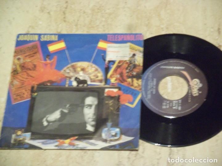 JOAQUIN SABINA / TELESPAÑOLITO / JUANA LA LOCA / 1984 EPIC- SPAIN- (Música - Discos - Singles Vinilo - Grupos Españoles de los 70 y 80)