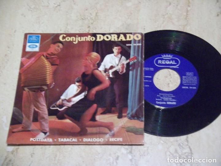 CONJUNTO DORADO -POSTDAT+TABACAL+DIALOGO+RECIFE- AÑO 1.965 EMI/REGAL SEDL19.426 (Música - Discos de Vinilo - EPs - Grupos Españoles 50 y 60)