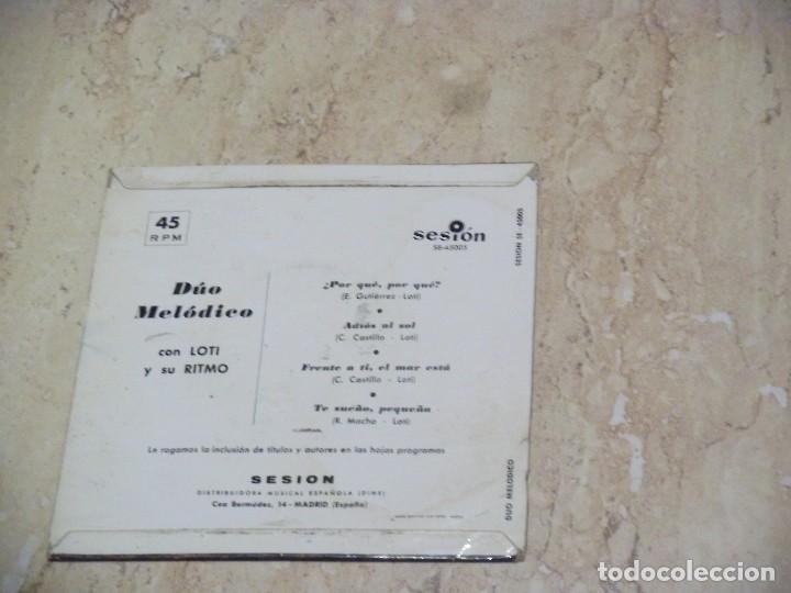 Discos de vinilo: DUO MELÓDICO - Por qué, por qué? + 3 ****** RARO EP SESION -1963 - Foto 2 - 132272278