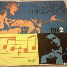 Discos de vinilo: DISCO SORPRESA FUNDADOR 1972/73 - 10257PUBLICIDAD/ PI22. Lote 132308458