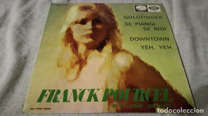 FRANCK POURCEL-GOLDFINGER-SE PIANGI-SE RIDE-DOWNTWN-YEH YEH-EMIVOZ DE SU AMO/ PI22 (Música - Discos de Vinilo - EPs - Música Infantil)
