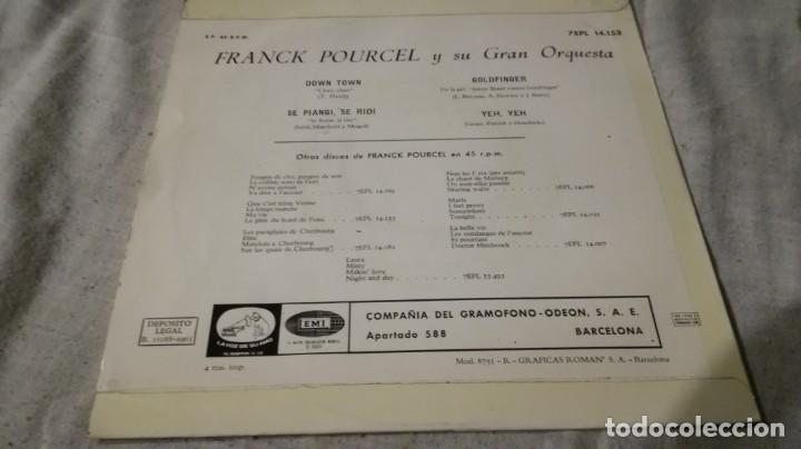 Discos de vinilo: franck pourcel-goldfinger-se piangi-se ride-downtwn-yeh yeh-emivoz de su amo/ pi22 - Foto 2 - 132308606