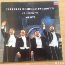 Discos de vinilo: CARRERAS DOMINGO PAVAROTTI EN CONCIERTO MEHTA. Lote 132315786