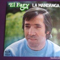 Discos de vinilo: EL FARY SG MOVIEPLAY 1979 - LA MANDANGA/ ESO CUENTAS TU - RUMBA POP -. Lote 195047273