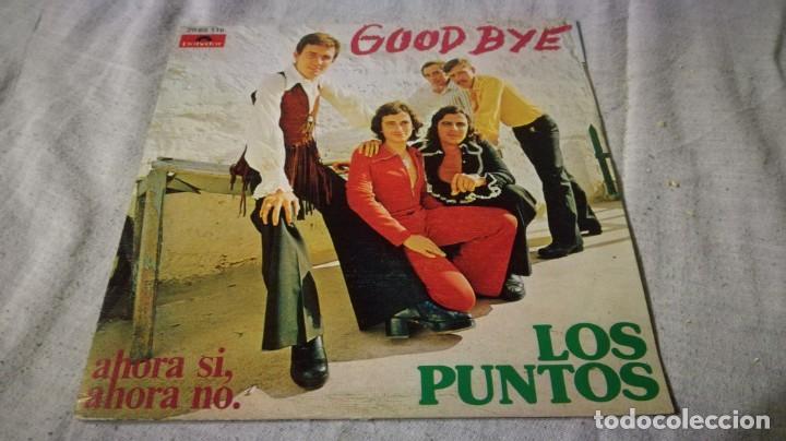 LOS PUNTOS-GOOD BYE-AHORA SI-AHORA NO-/ PI22 (Música - Discos de Vinilo - EPs - Música Infantil)