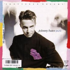 Discos de vinilo: OFERTA SINGLE 7'' JAPON JOHNNY HATES JAZZ - SHATTERED DREAMS. Lote 132328986