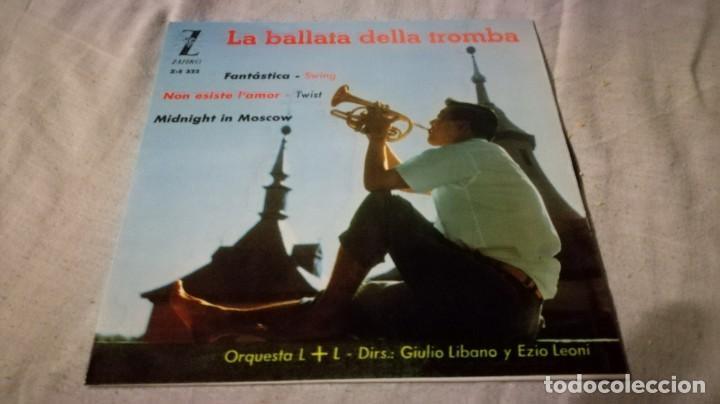 LA BALLATA DELLA TROMBA-ORQUESTA L + L -GIULIANO LIBANO-EZIO LEONI-ZAFIRO / PI22 (Música - Discos de Vinilo - EPs - Música Infantil)