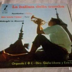 Discos de vinilo: LA BALLATA DELLA TROMBA-ORQUESTA L + L -GIULIANO LIBANO-EZIO LEONI-ZAFIRO / PI22. Lote 173173147