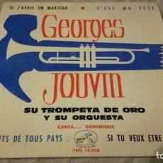 Discos de vinilo: GEORGES JOUVIN-SU TROMPETA DE ORO Y SU ORQUESTA-ODEON/ PI22. Lote 132331334